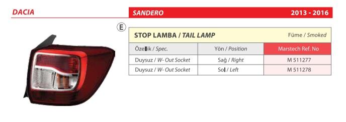 STOP SAĞ 511277 SANDERO 12-16 FÜME DUYSUZ
