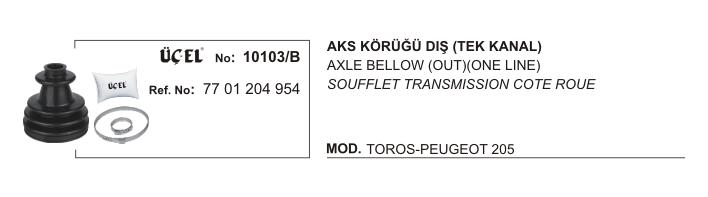 AKS KÖRÜĞÜ DIŞ 10103B R12 TOROS 7701204954 (TEK KANAL)