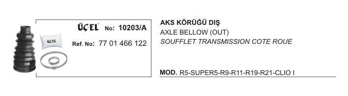 AKS KÖRÜĞÜ DIŞ 10203A R9 R11 R19 R21 CLIO-I 7701466122