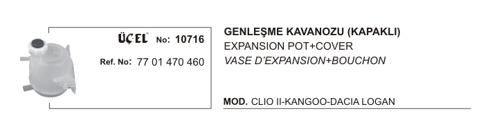 GENLEŞME KAVANOZU 10716 CLIO-II KANGO DACIA LOGAN MEGANE KAPAKLI