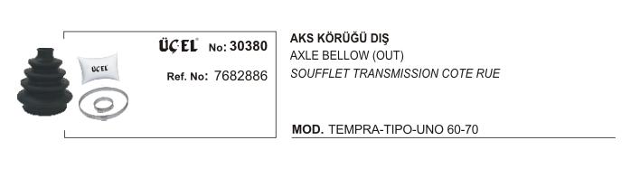 AKS KÖRÜĞÜ DIŞ 30380 TEMPRA TIPO UNO 7682886